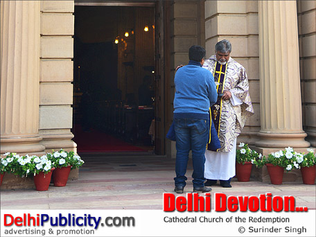 Delhi Devotion ... Cathedral Church of The Redemption